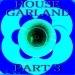 House Garland, Pt. 3