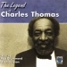 The Legend of Charles Thomas