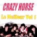 Le meilleur de Crazy Horse, vol. 1