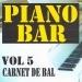 Piano bar volume 5 - carnet de bal
