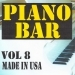 Piano bar volume 8 - made in usa