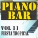 Piano bar volume 11 - fiesta tropical