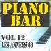 Piano bar volume 12 - les années 60
