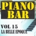 Piano bar volume 15 - la belle epoque