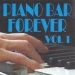 Piano bar forever volume 1