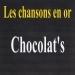 Les chansons en or - Chocolat's