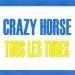 Tous les tubes - Crazy Horse
