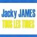 Tous les tubes - Jacky James