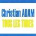 Tous les tubes - Christian Adam