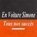 Tous nos succès - En voiture Simone