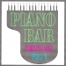 Piano bar sessions volume 1