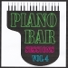 Piano bar sessions volume 4