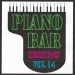 Piano bar sessions volume 14
