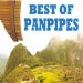 Best of Panpipes