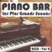 Piano bar : Les plus grands succès, Vol. 2