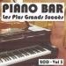 Piano bar : Les plus grands succès, Vol. 3