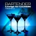 Bartender, Lounge for Cocktails, Vol.2