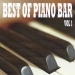 Best of piano bar volume 1