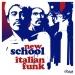 New School Italian Funk