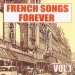 French Songs Forever, Vol. 1