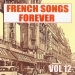 French Songs Forever, Vol. 12