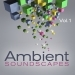 Ambient Soundscapes, Vol.1
