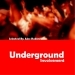 Underground Involvement (Selected By Alex Rubino)
