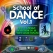 School of Dance, Vol.1
