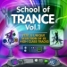School of Trance, Vol.1