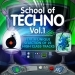 School of Techno, Vol.1