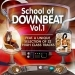 School of Downbeat, Vol.1
