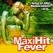 Maxi Hit Fever