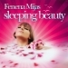 Fenena Garcia Mijas : Sleeping Beauty