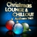 Christmas Lounge & Chill Out Anthems, Vol.1
