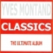 Classics - Yves Montand