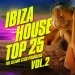 Ibiza House Top 25, Vol. 2