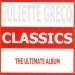 Classics - Juliette Gréco