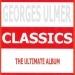 Classics : Georges Ulmer