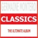 Classics - Germaine Montero