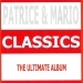 Classics - Patrice et Mario