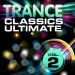 Trance Classics Ultimate, Vol. 2