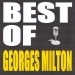 Best of Georges Milton