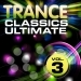 Trance Classics Ultimate, Vol.3