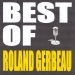 Best of Roland Gerbeau