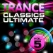 Trance Classics Ultimate, Vol. 5