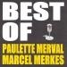 Best of Marcel Merkes et Paulette Merval