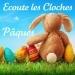 Ecoute les cloches de Pâques