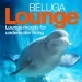 Beluga Lounge, Vol. 1