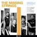 The Missing Strings