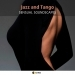 Jazz and Tango Sensual Soundscapes